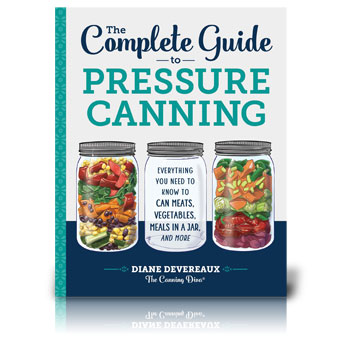 The Complete Guide to Pressure Canning by Diane Devereaux